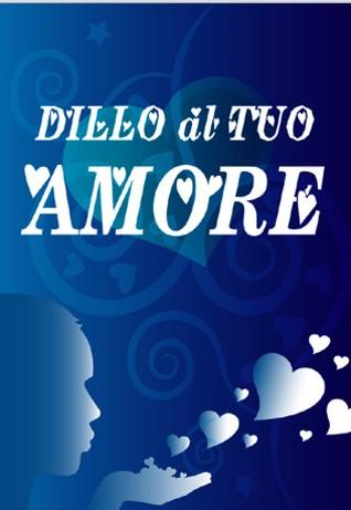 Dillo Al Tuo Amore Frasi Romantiche Sulliphone Iphone Italia