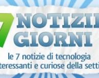 7 notizie per 7 giorni: nuovo appuntamento con la rubrica hi-tech di iPhoneItalia – Appuntamento 21/12