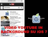 Come riprodurre un video YouTube in background su iOS 7 – Guida