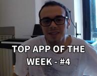 Quale sarà l'app della settimana? Top App Of The Week – #4 [VIDEO]