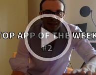 Top App Of The Week – #2 (7 Luglio 2014) [VIDEO]