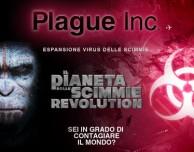 """""""Plague Inc."""", arriva l'influenza Simian de """"Il Pianeta delle Scimmie Revolution"""""""