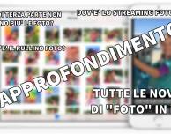 """Dove sono finiti """"rullino foto"""" e lo """"streaming foto"""" – Approfondimento """"Foto"""" iOS 8"""