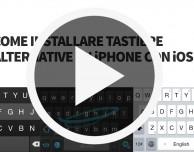 Come installare tastiere alternative su iPhone con iOS 8 – VIDEO