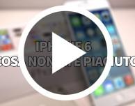 iPhone 6: cosa non mi è piaciuto | VIDEO