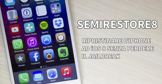 Come ripristinare l'iPhone ad iOS 8.0.x/8.1 senza perdere il Jailbreak
