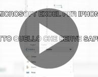 Microsoft Excel per iPhone – Tutto quello che serve sapere [VIDEO]