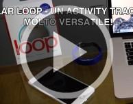 Polar Loop: un activity tracker molto versatile (e impermeabile!) [VIDEO]