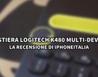 Tastiera Logitech K480 Multi-Device – La video-recensione di iPhoneItalia