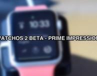 watchOS 2 per Apple Watch: le prime impressioni [VIDEO]