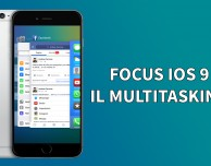 Il nuovo Multitasking di iOS 9 – Focus iOS 9