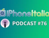"""""""Toglieteci tutto, ma non la batteria!"""" – iPhoneItalia Podcast #76"""