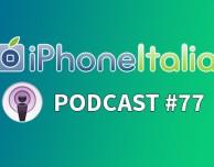 """""""Aggiornamenti, WhatsApp e Netflix"""" – iPhoneItalia Podcast Puntata #77"""