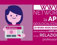 WWW Network, l'app per creare network professionali femminili