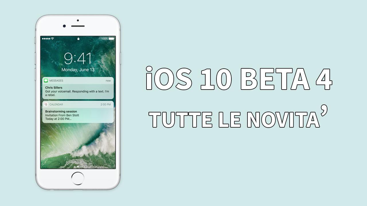 Apple rilascia la 4 beta di iOS 10 agli sviluppatori