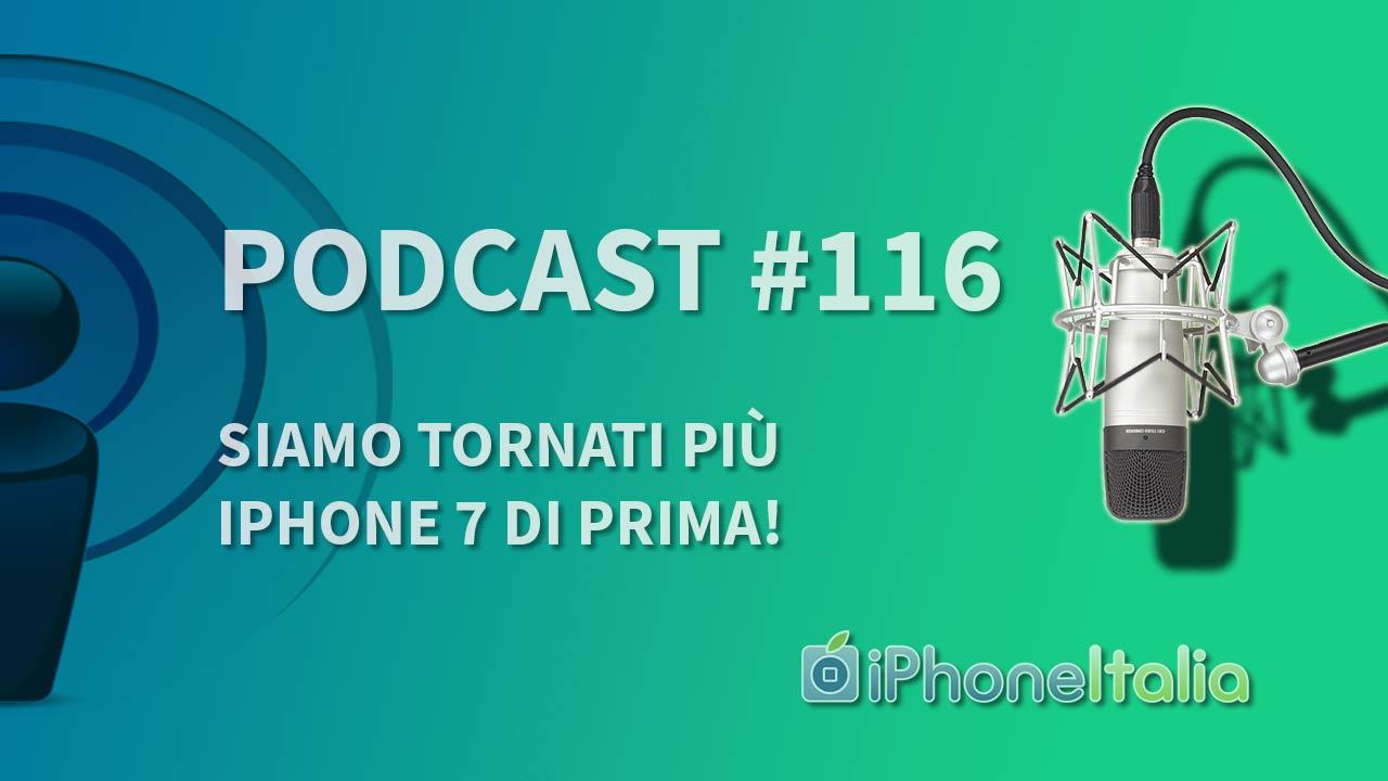 """""""Siamo tornati più iPhone 7 di prima!"""" – iPhoneItalia Podcast #116"""