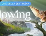 Flowing è l'app della settimana offerta da Apple