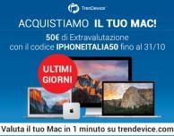 ULTIMI GIORNI: TrenDevice acquista il vostro Mac, con iPhoneItalia 50€ di extravalutazione