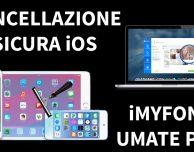 iMyfone Umate Pro: un software per cancellare i dati in modo sicuro – VIDEO