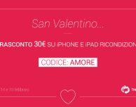 TrenDevice speciale San Valentino: Extra Sconto 30€ per 48 ore su tutti gli iPhone e iPad Ricondizionati!
