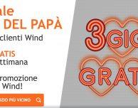 Wind: 3GB in regalo per la festa del papà e nuove offerte All Inclusive