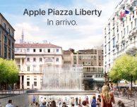 Apple annuncia l'imminente apertura del nuovo store Piazza Liberty di Milano