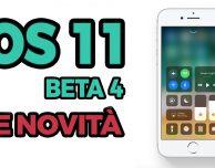 iOS 11 beta 4: ecco TUTTE le novità introdotte su iPhone! – VIDEO