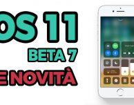 iOS 11 Beta 7: ecco TUTTE le novità introdotte su iPhone! – VIDEO