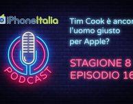 Tim Cook è ancora l'uomo giusto per Apple? – iPhoneItalia Podcast S08E16