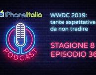 WWDC 2019: tante aspettative da non tradire – iPhoneItalia Podcast S08E36