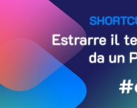 Shortcuts #62: Estrarre il testo da un PDF