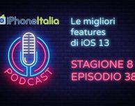 Le migliori features di iOS 13 – iPhoneItalia Podcast S08E38